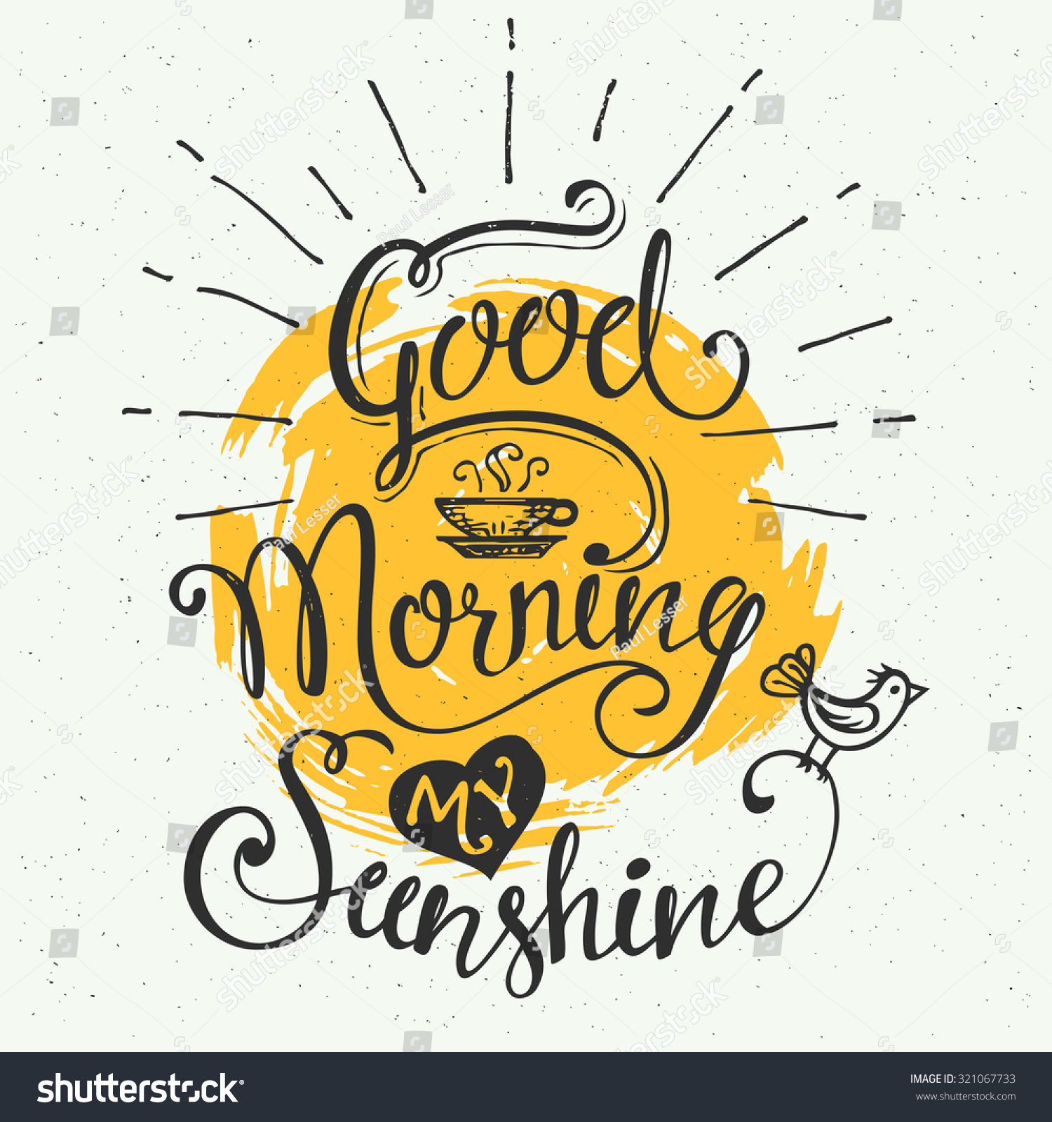 Good Morning My Sunshine Handdrawn Typographic Stock Vector 321067733 Shutterstock