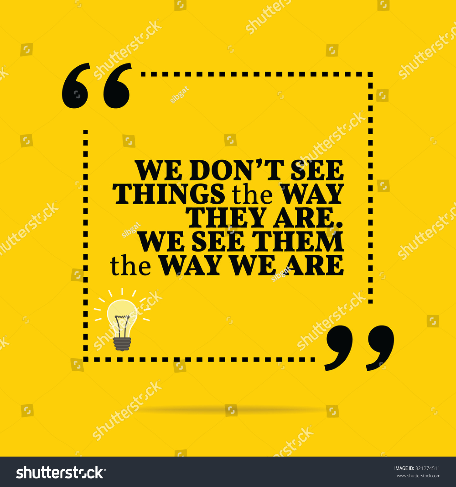 Stock Quote For T: Inspirational Motivational Quote We Dont See Stock Vector