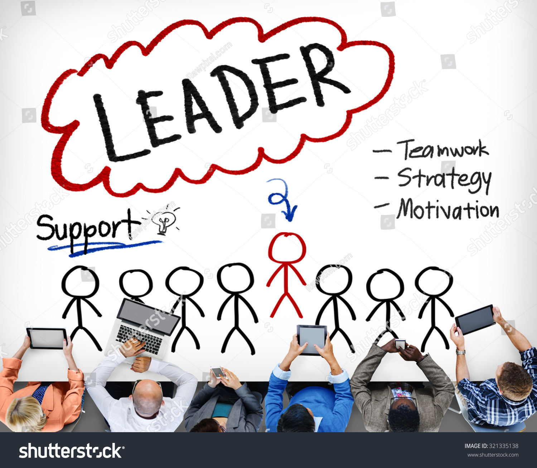 leader support teamwork strategy motivation concept stock photo leader support teamwork strategy motivation concept