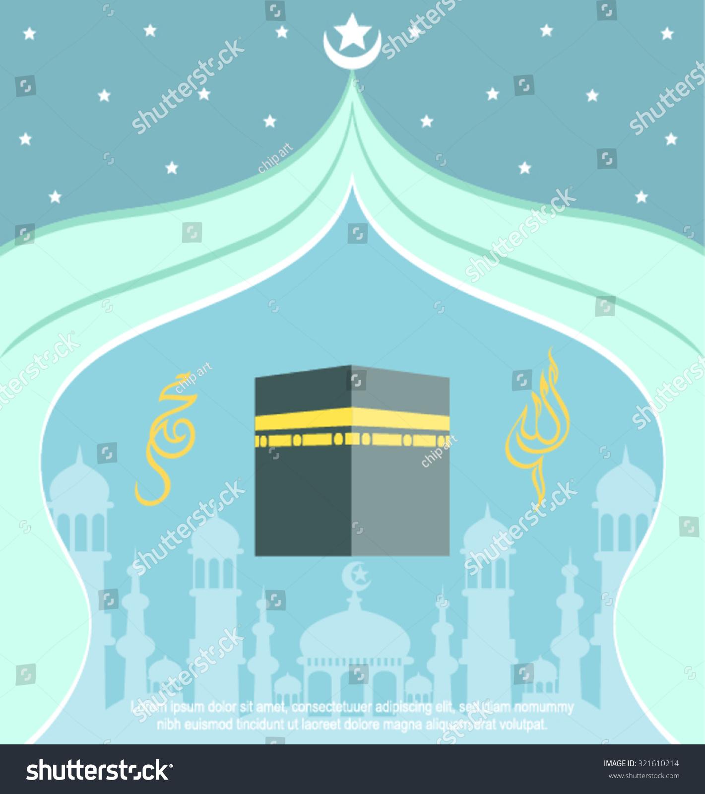 Hajj kaaba mosque eid mubarak islamic stock vector 321610214 hajj kaaba and mosque eid mubarak islamic calligraphy m4hsunfo