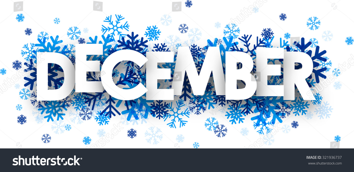 December Sign With Snowflakes. - 496.3KB