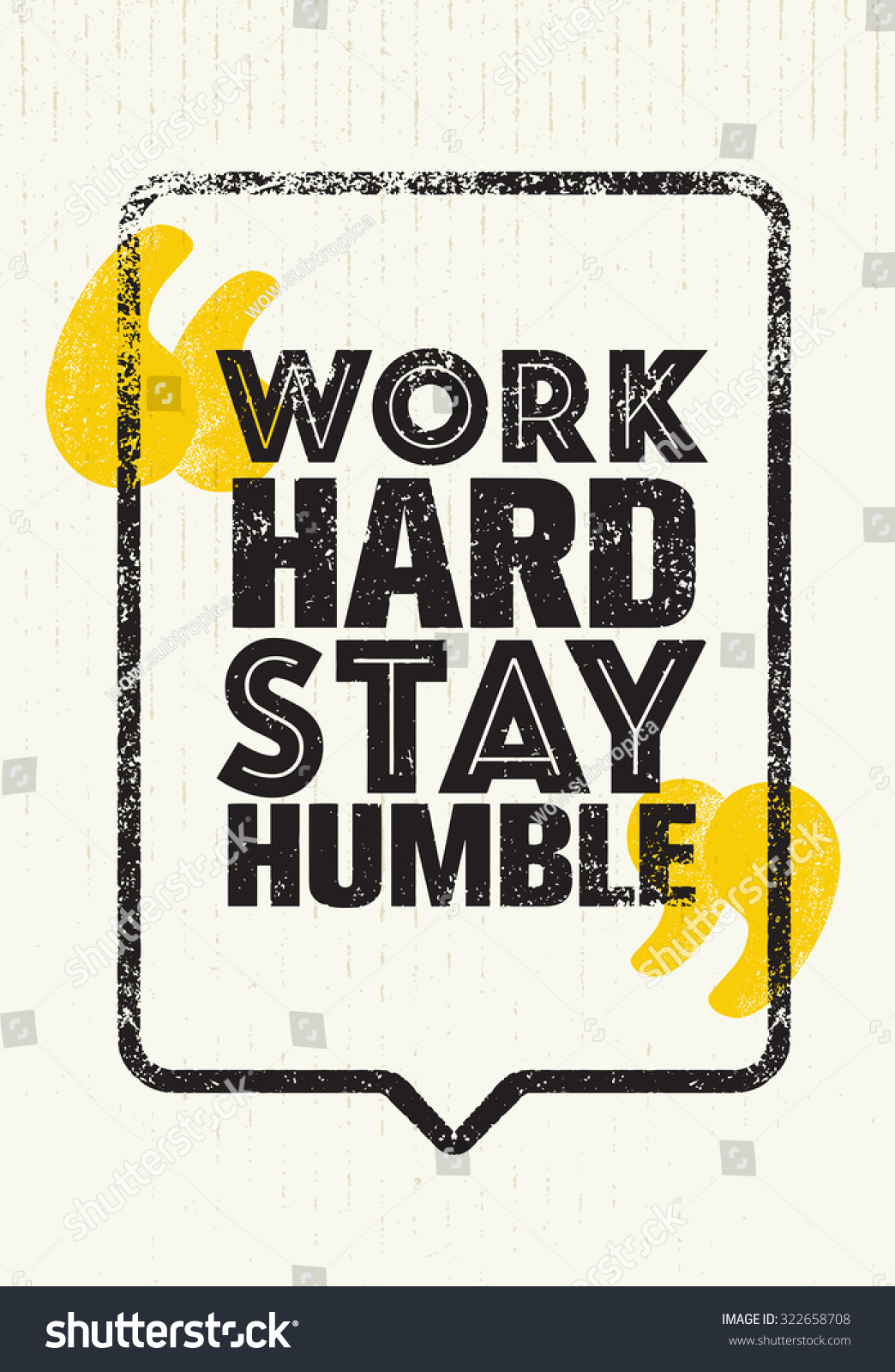 Work Hard Stay Humble.Inspiring Creative Motivation Quote Vector Typography Banner Design Concept On Cardboard Background