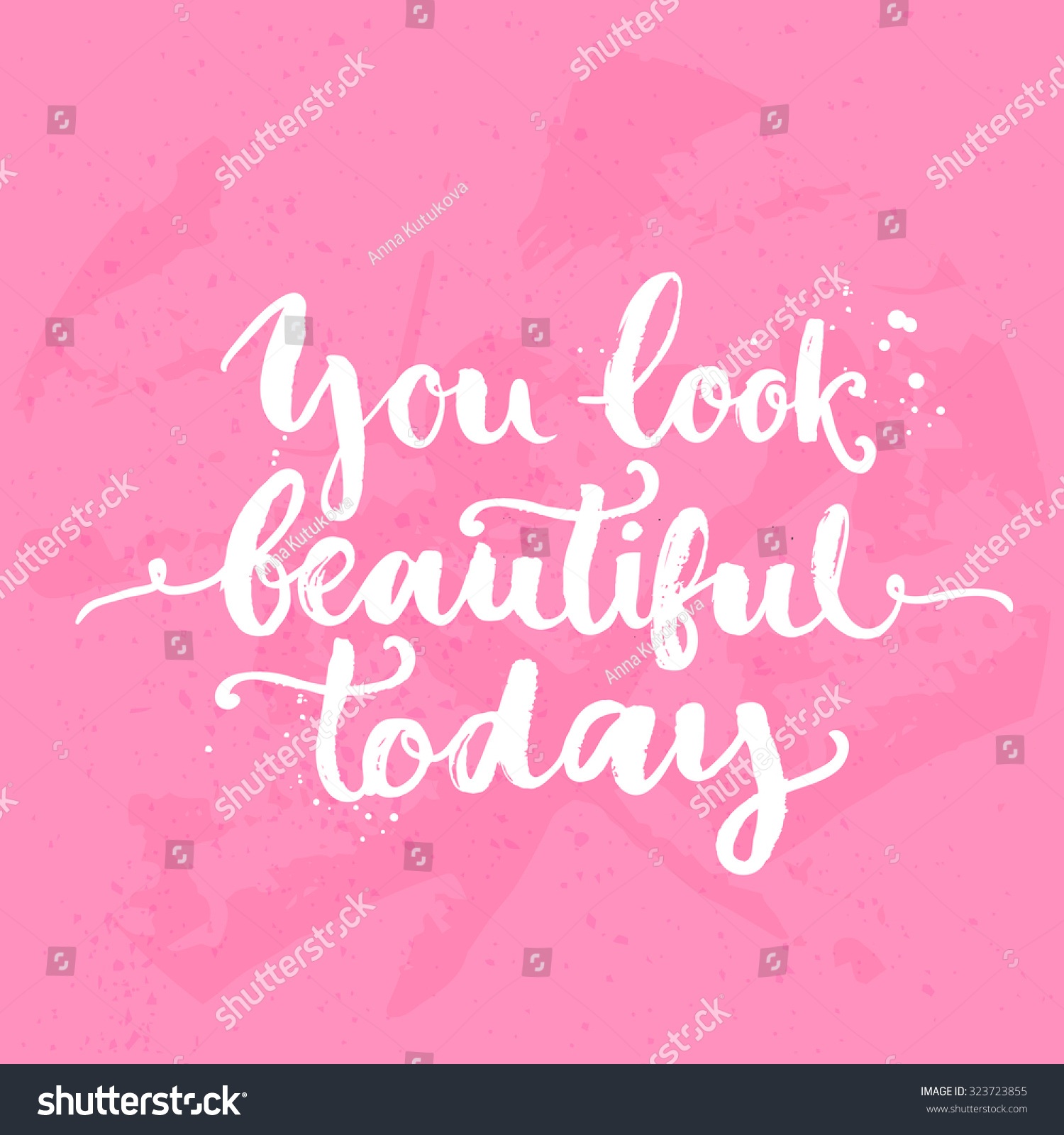 Quotes You Are Beautiful You Look Beautiful Today Inspirational Quote Stock Vector
