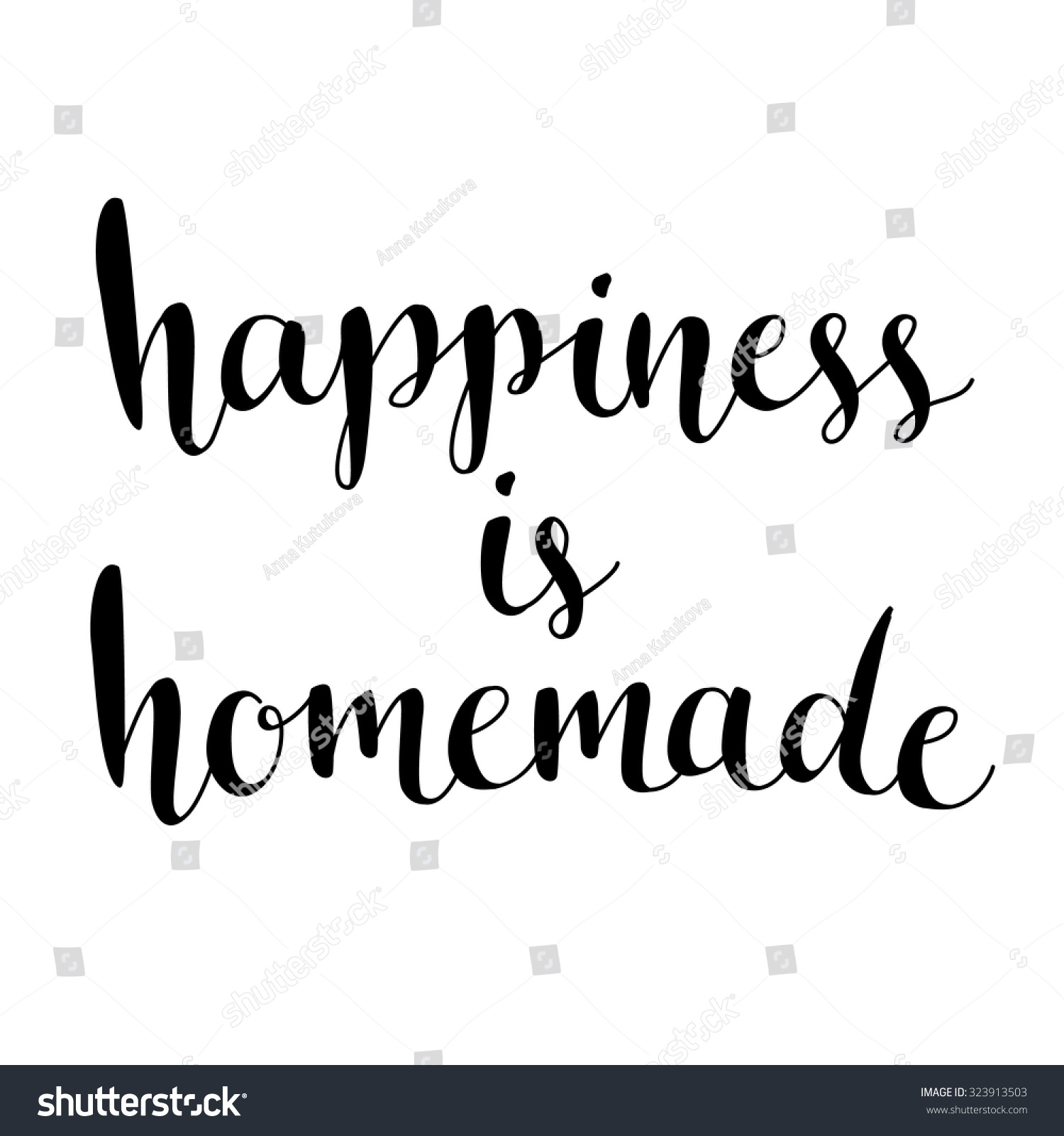 Happiness homemade inspirational quote about life stock