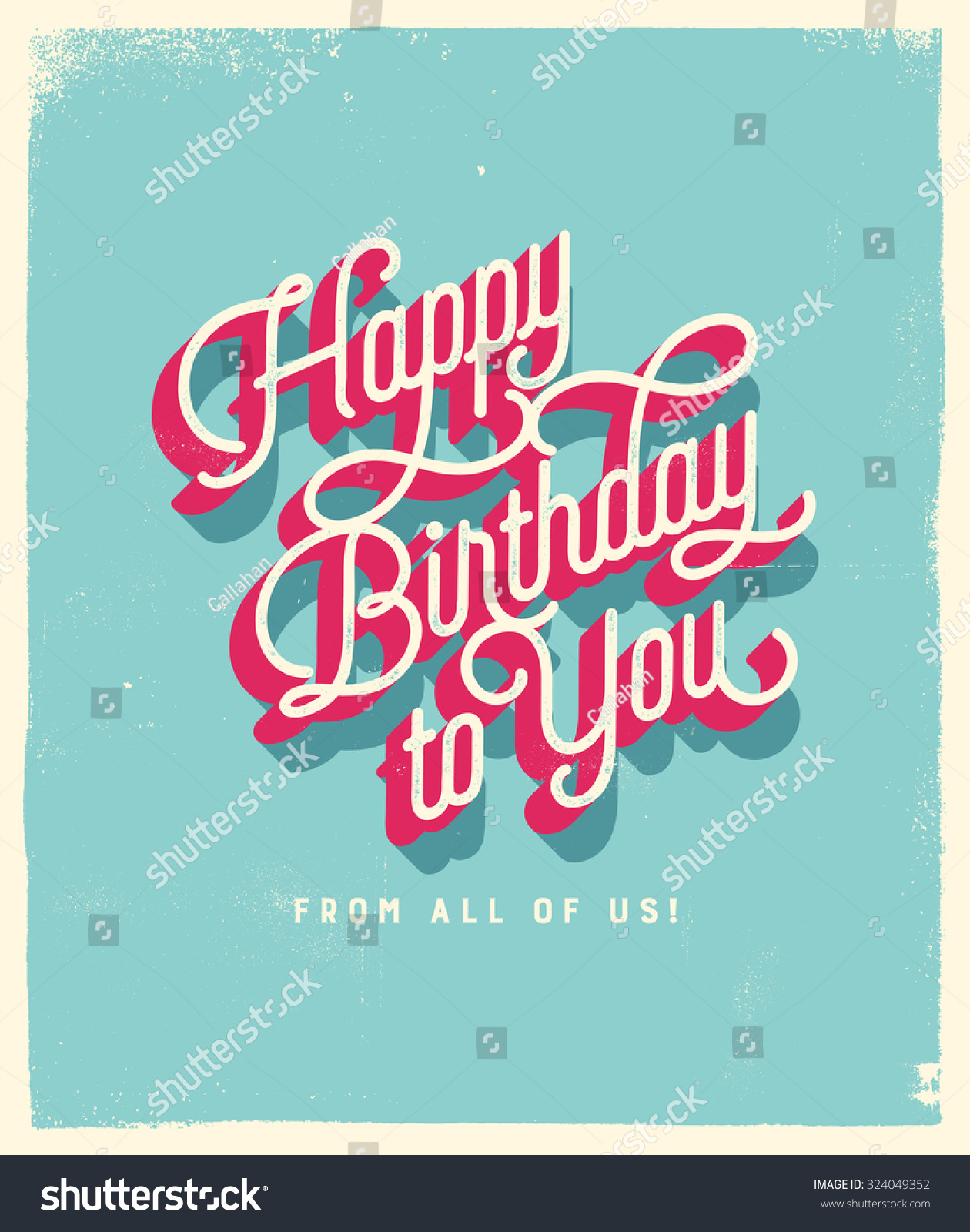 Vintage Style Birthday Card Happy Birthday to You From All of Us Vector EPS10