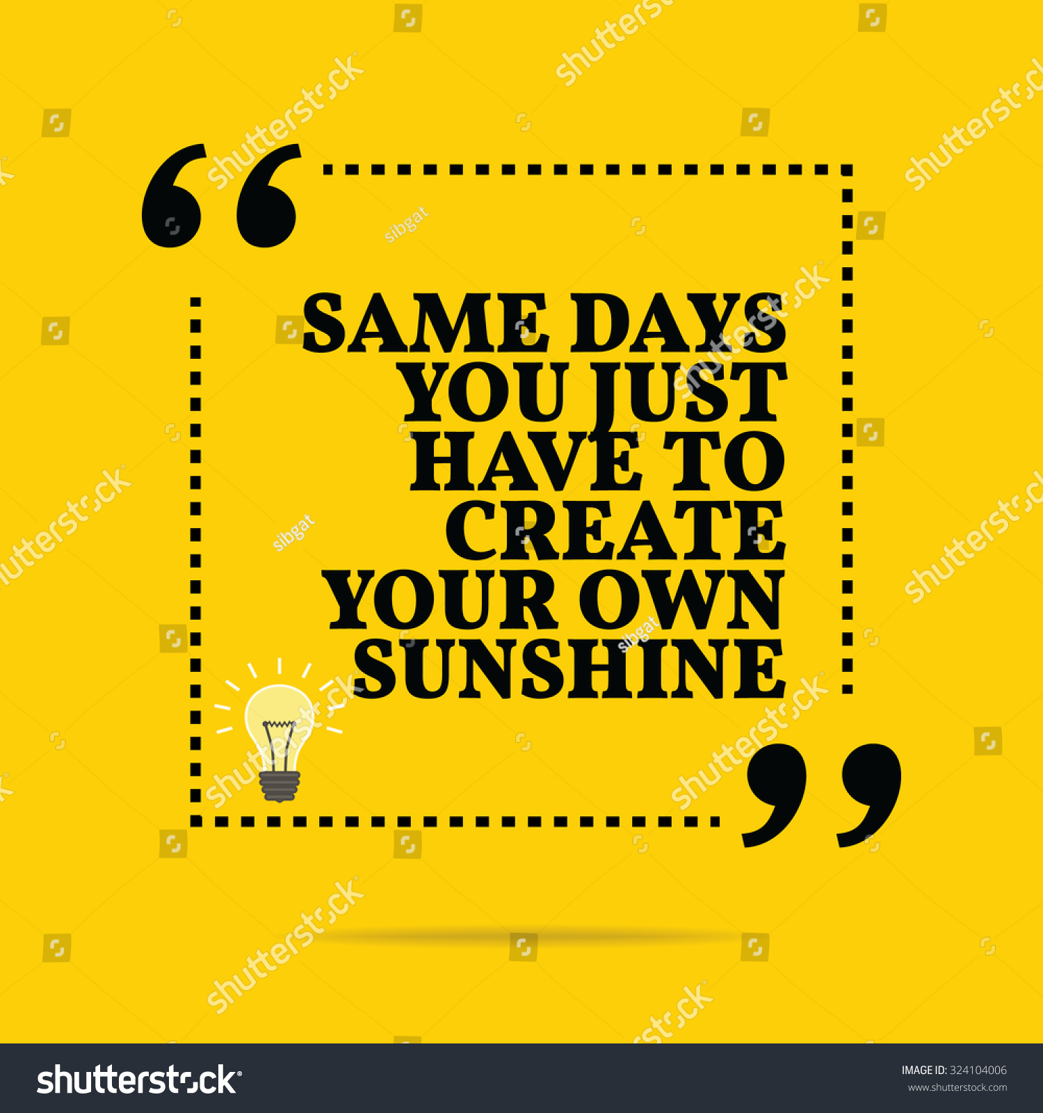 Create Your Own Quote Inspirational Motivational Quote Same Days You Stock Vector