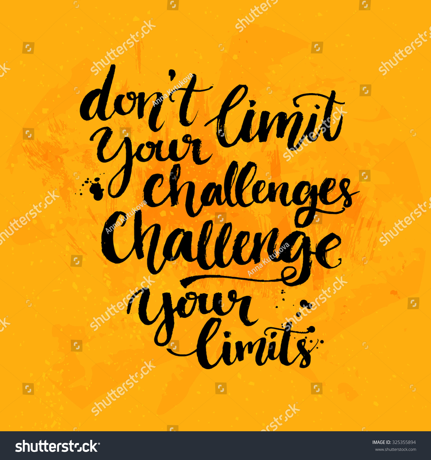 don 39 t limit your challenges challenge your limits
