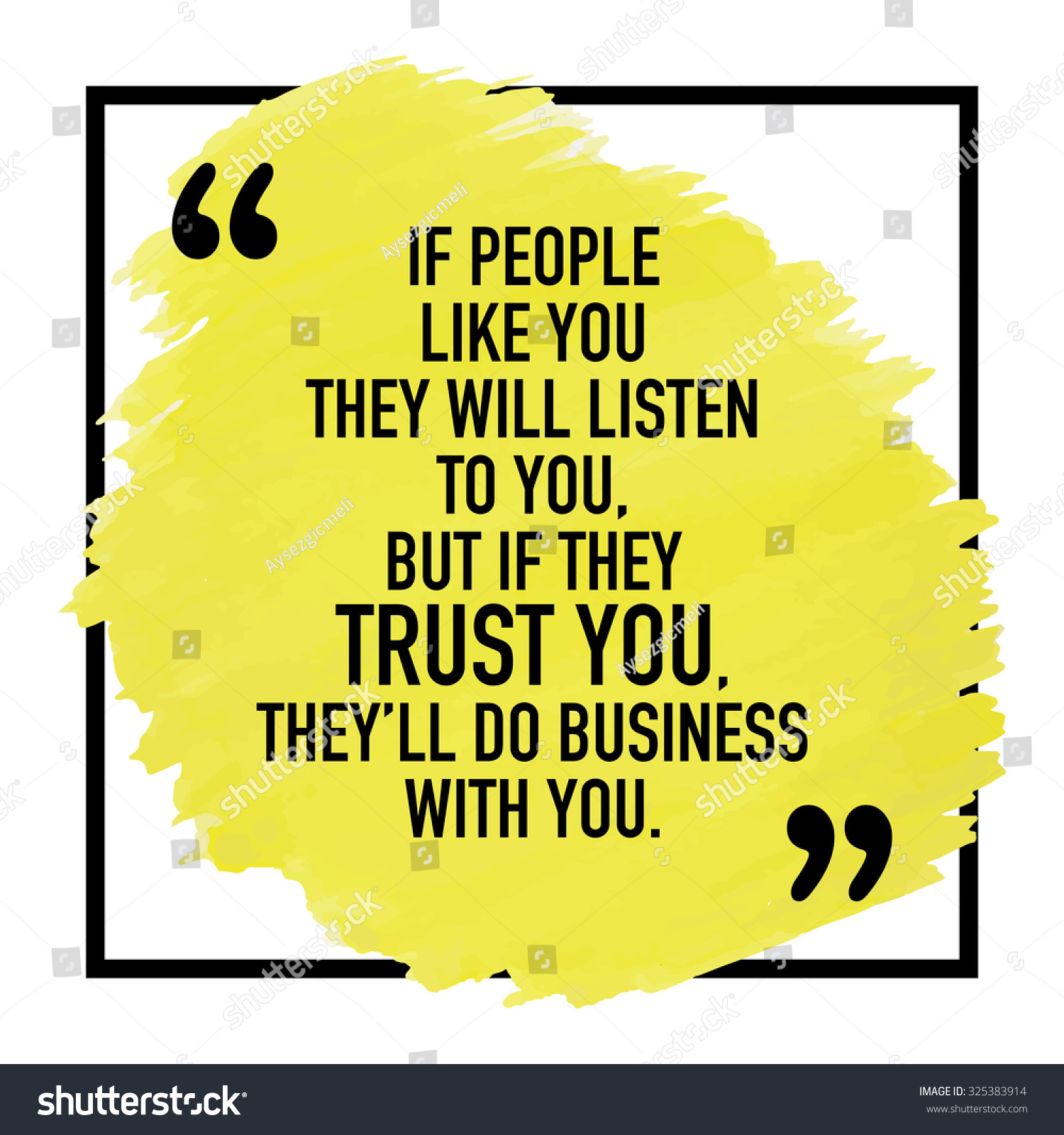 Trust In Business Quotes: Inspirational Motivational Quote Phrase About Business