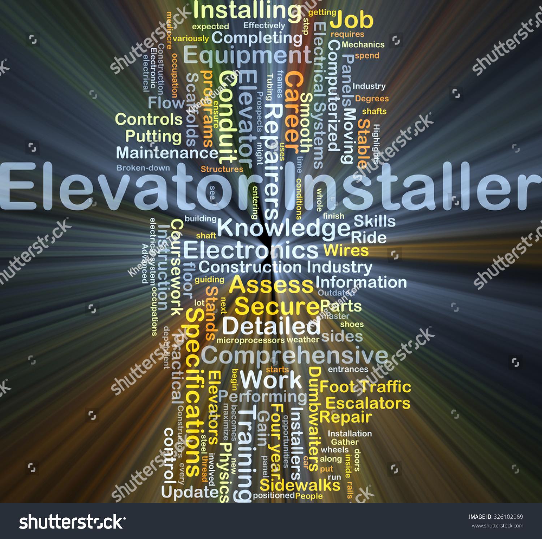 Background Concept Wordcloud Illustration Of Elevator Installer ...