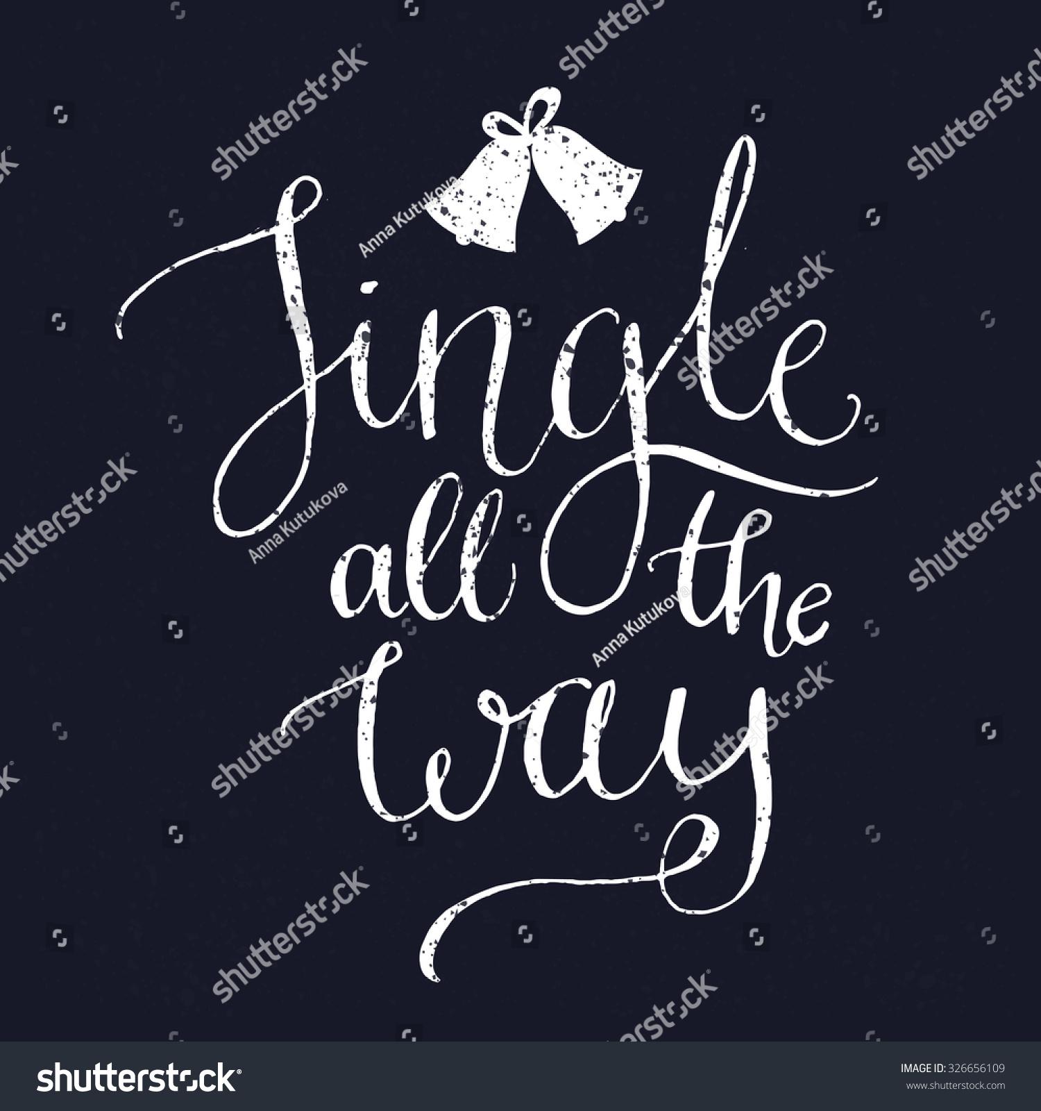 Jingle All Way Christmas Song Inspirational Stock Vector 326656109 - Shutterstock