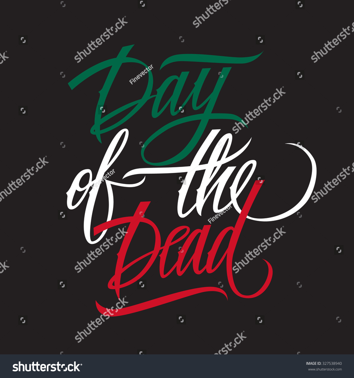 Day dead calligraphy day dead lettering stock vector 327538940 day of the dead calligraphy day of the dead lettering design card template creative m4hsunfo