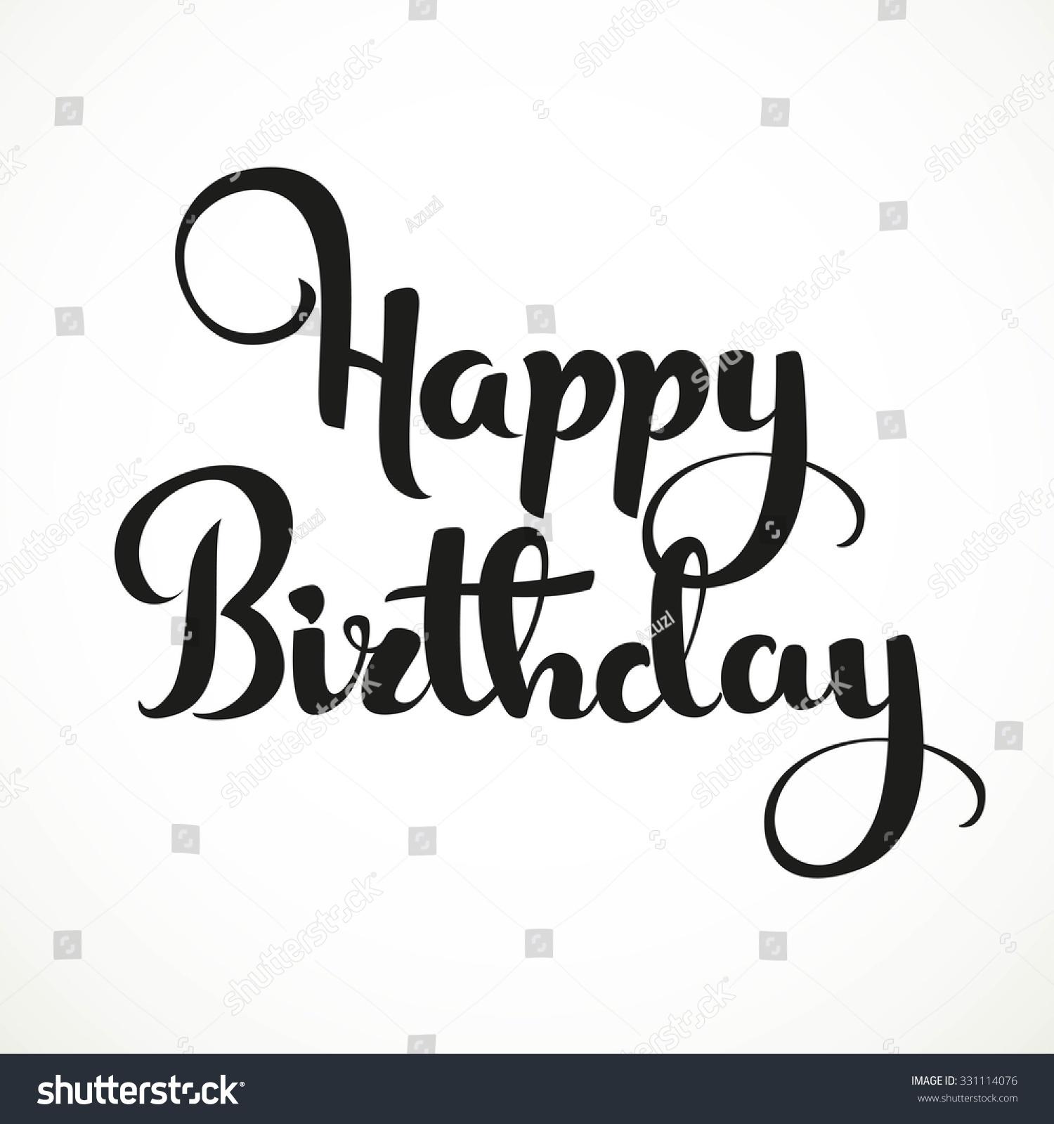 Happy birthday calligraphic inscription isolated on stock
