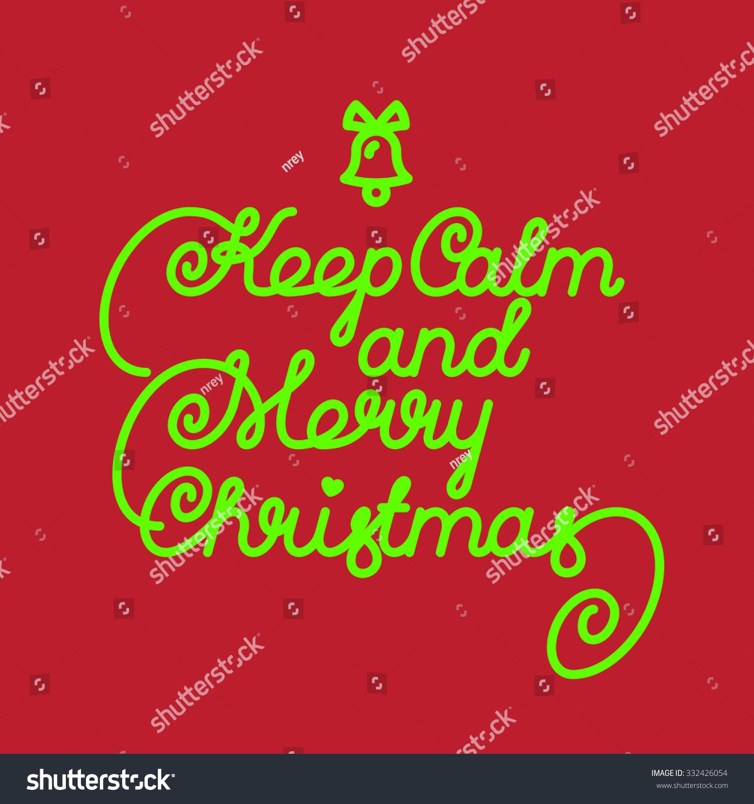 Keep Calm Merry Christmas Vector Lettering Stock Vector (Royalty ...