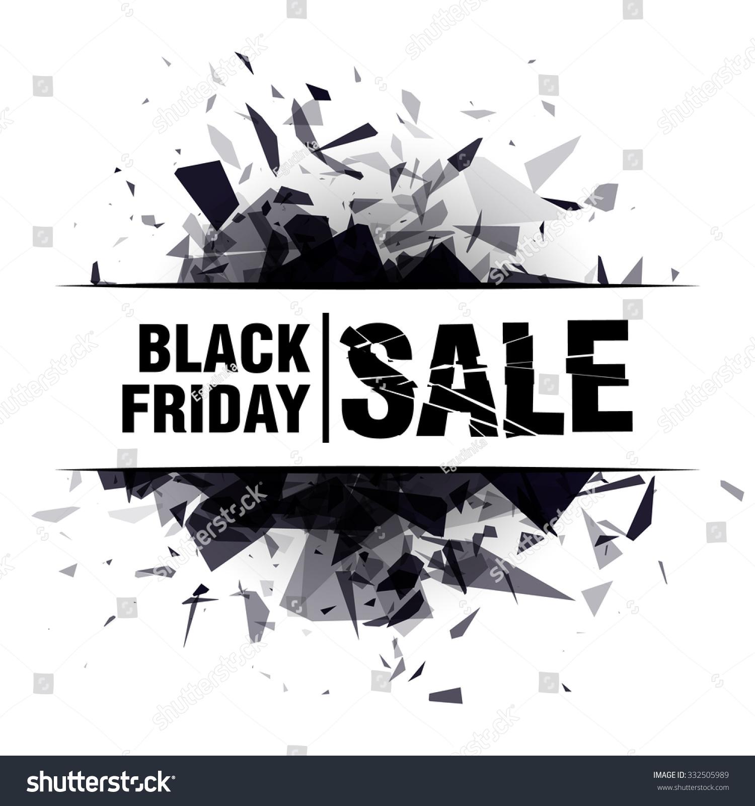 black friday sale abstract explosion black glass vector illustration 332505989 shutterstock. Black Bedroom Furniture Sets. Home Design Ideas