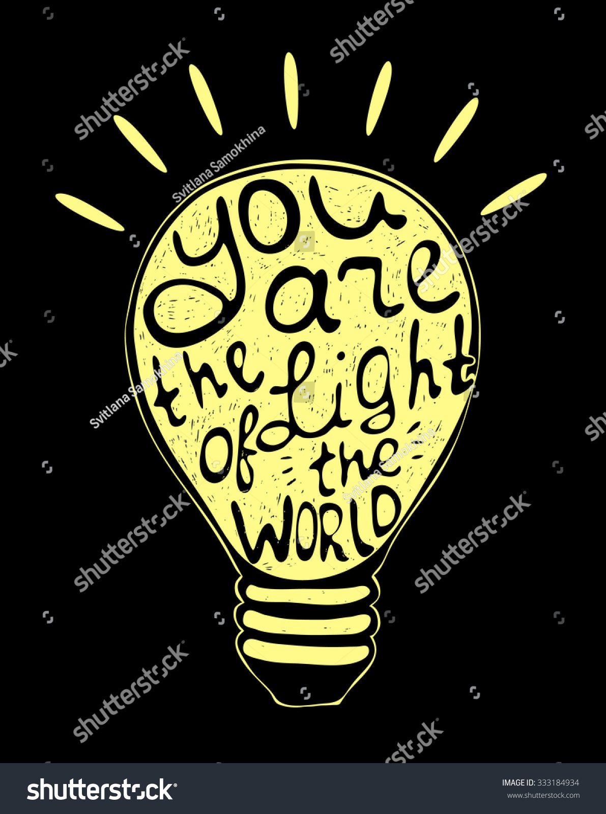Vector illustration with romantic quote you are the light of the