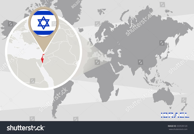 World Map Magnified Israel Israel Flag Stock Illustration 333539120 ...