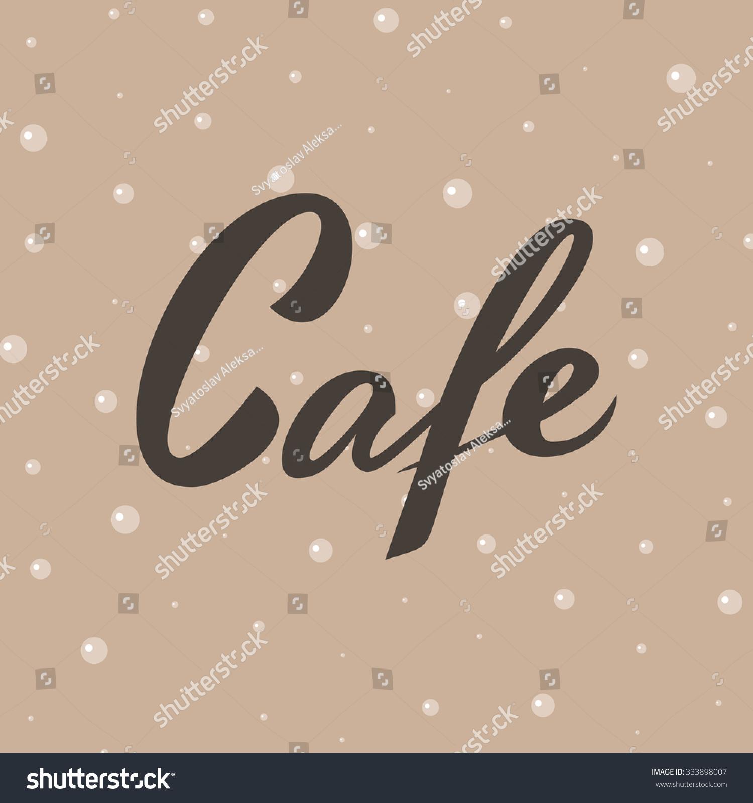 cafe word elegant lettering shop bar stock illustration 333898007