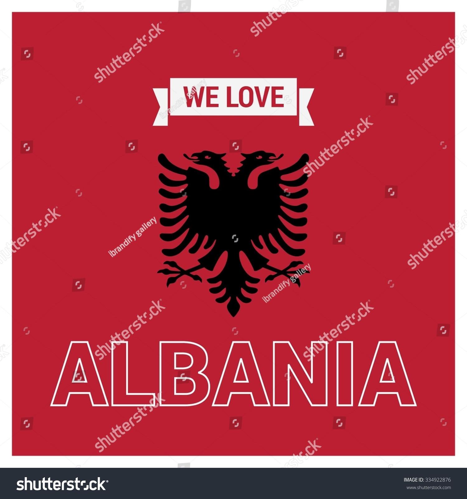 Famous Albanian Landmarks Stock Vector We Love Albania Vector Albanian Independence