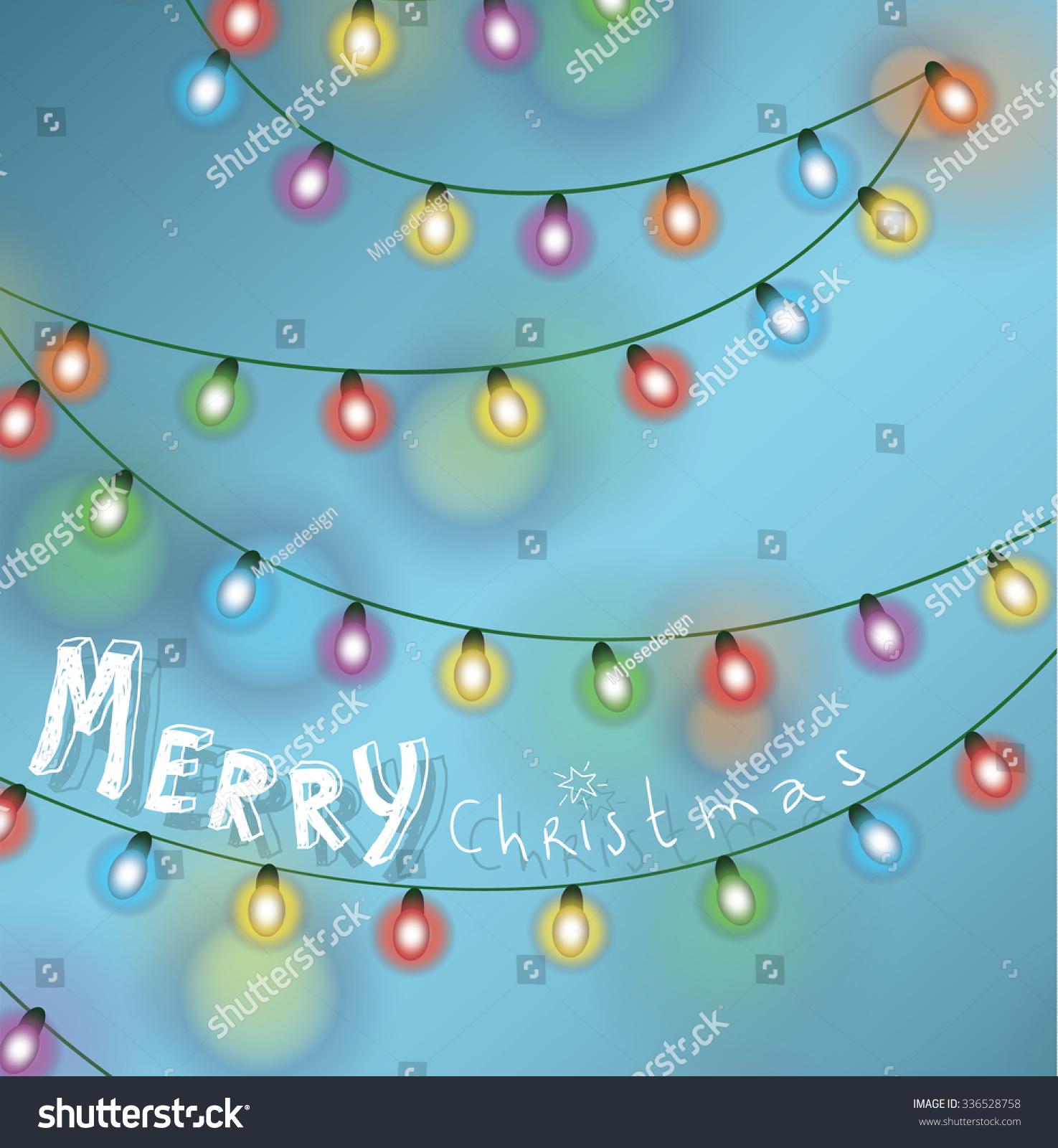 Christmas String Lights. Vector Illustration. - 336528758 : Shutterstock