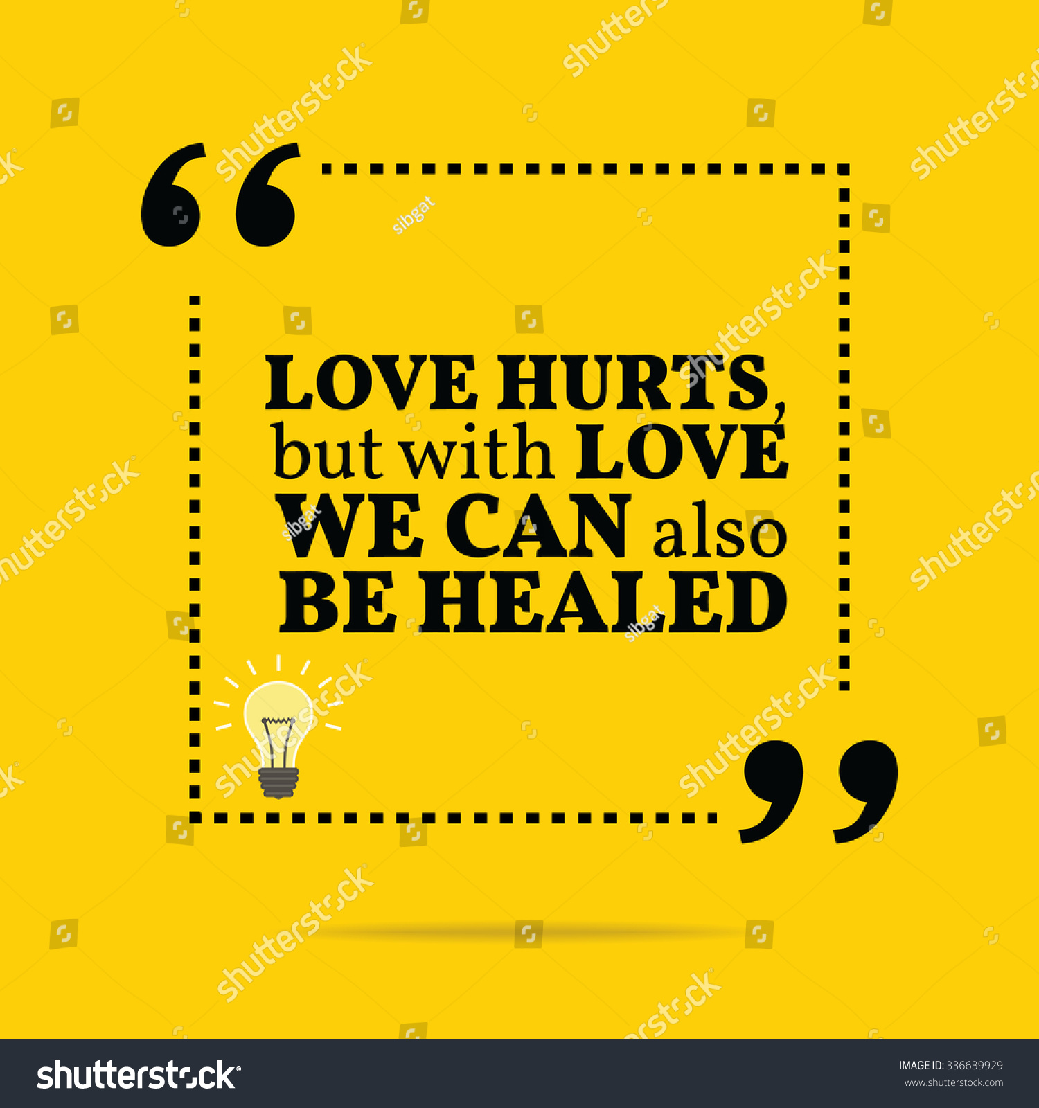 inspirational motivational quote love hurts love stock