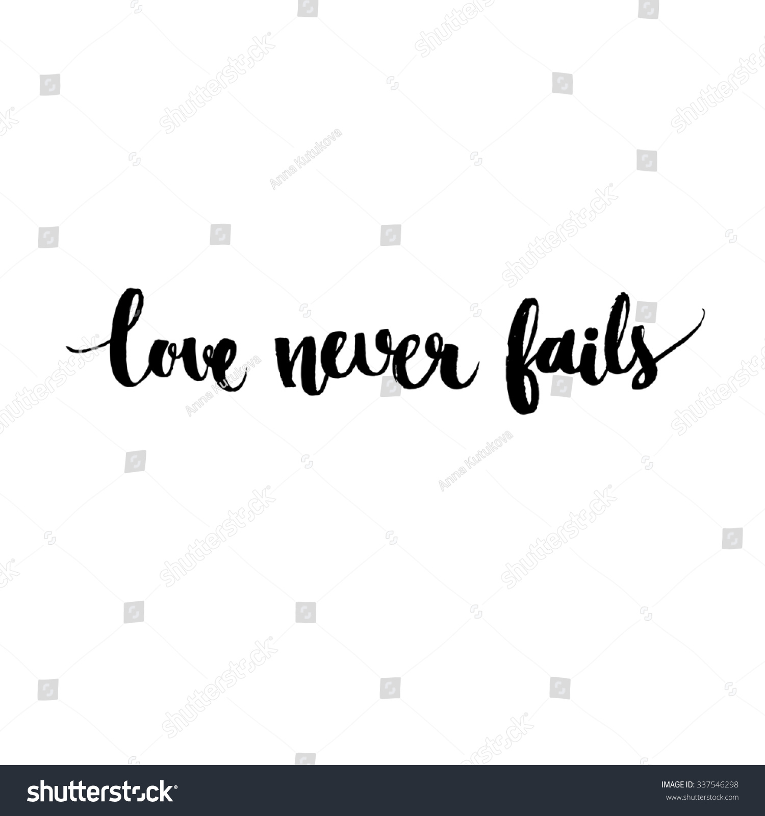 Love Never Fails Quote Love Never Fails Black Inspirational Quote Stock Illustration