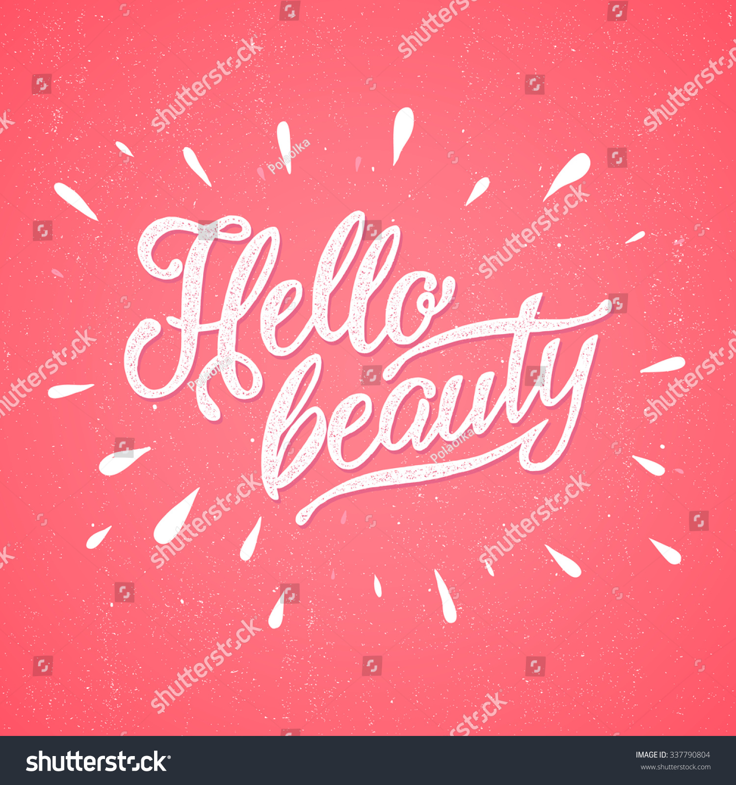 Modern calligraphy inspirational quote hello beauty