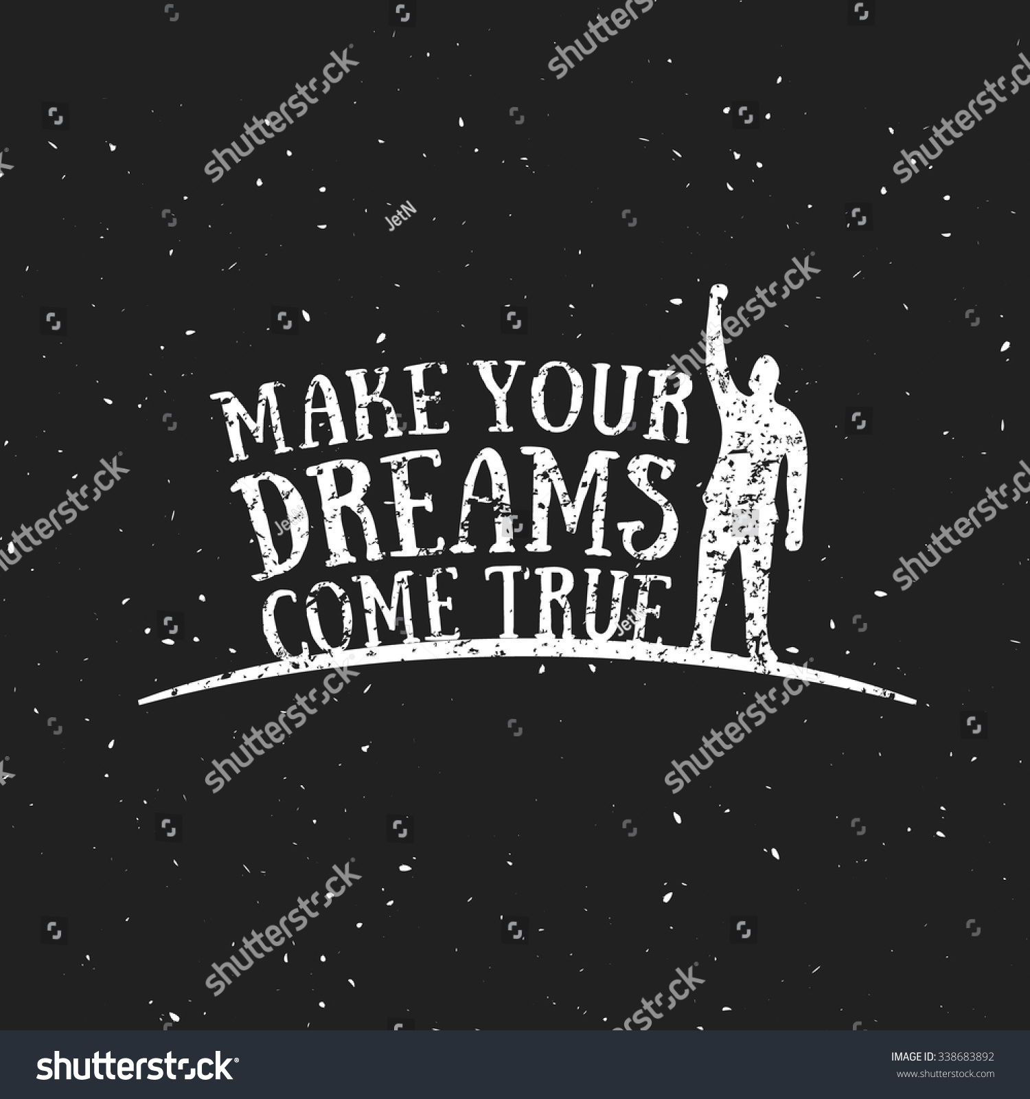 Make Your Dreams Come True Motivational Stock Vector Royalty Free