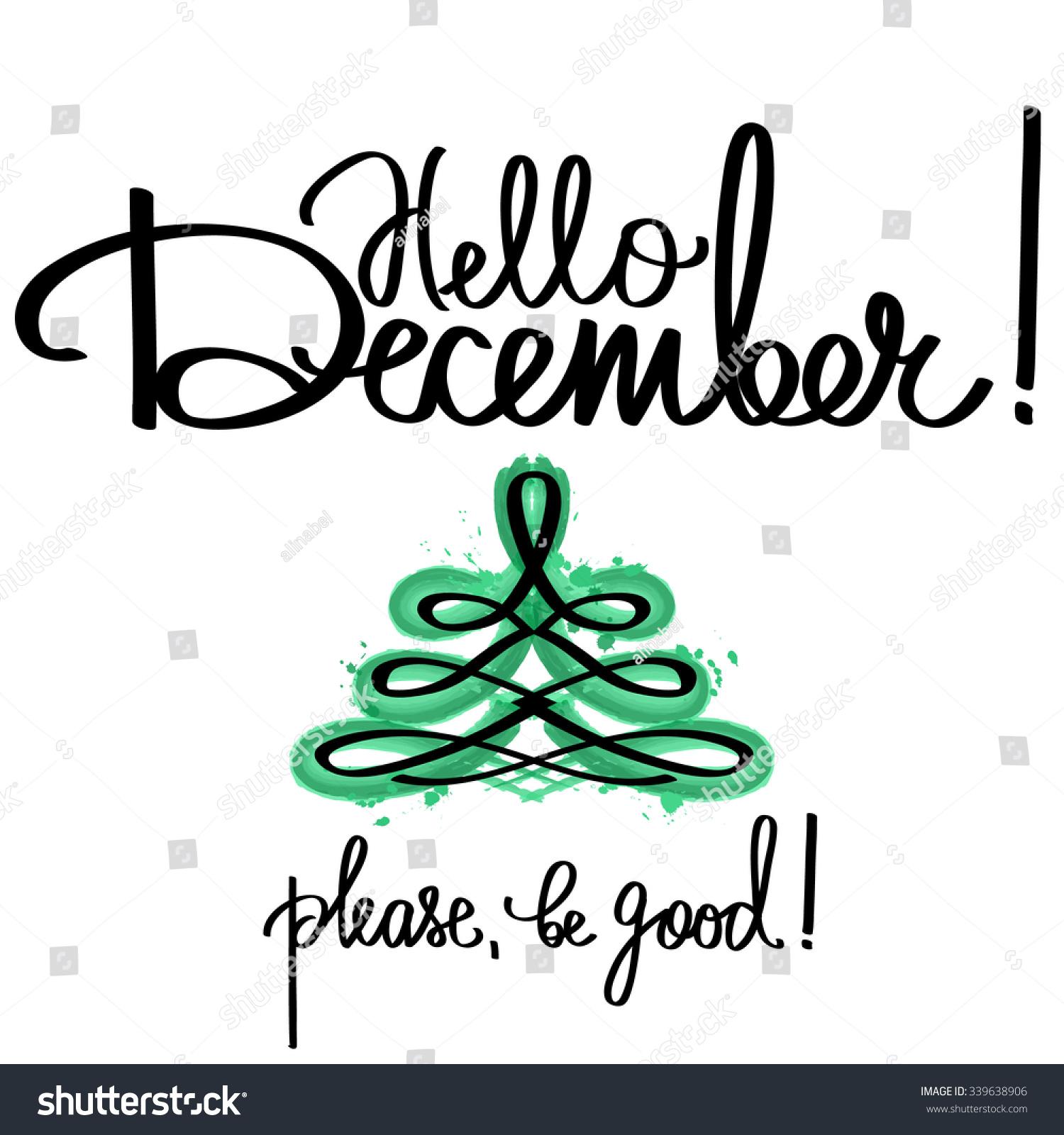 Handmade calligraphy text hello december poster stock