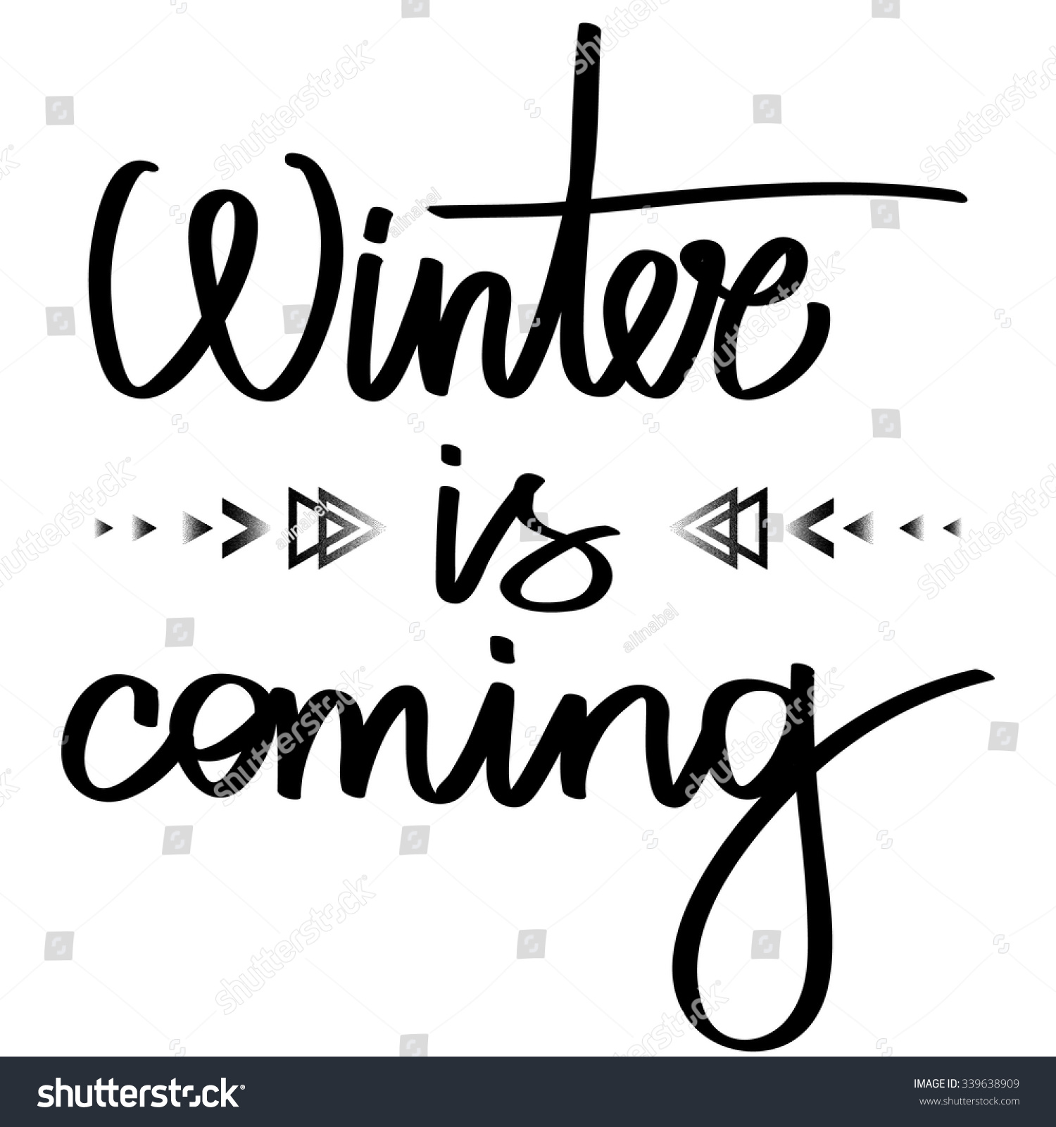 Handmade calligraphy text winter coming poster stock
