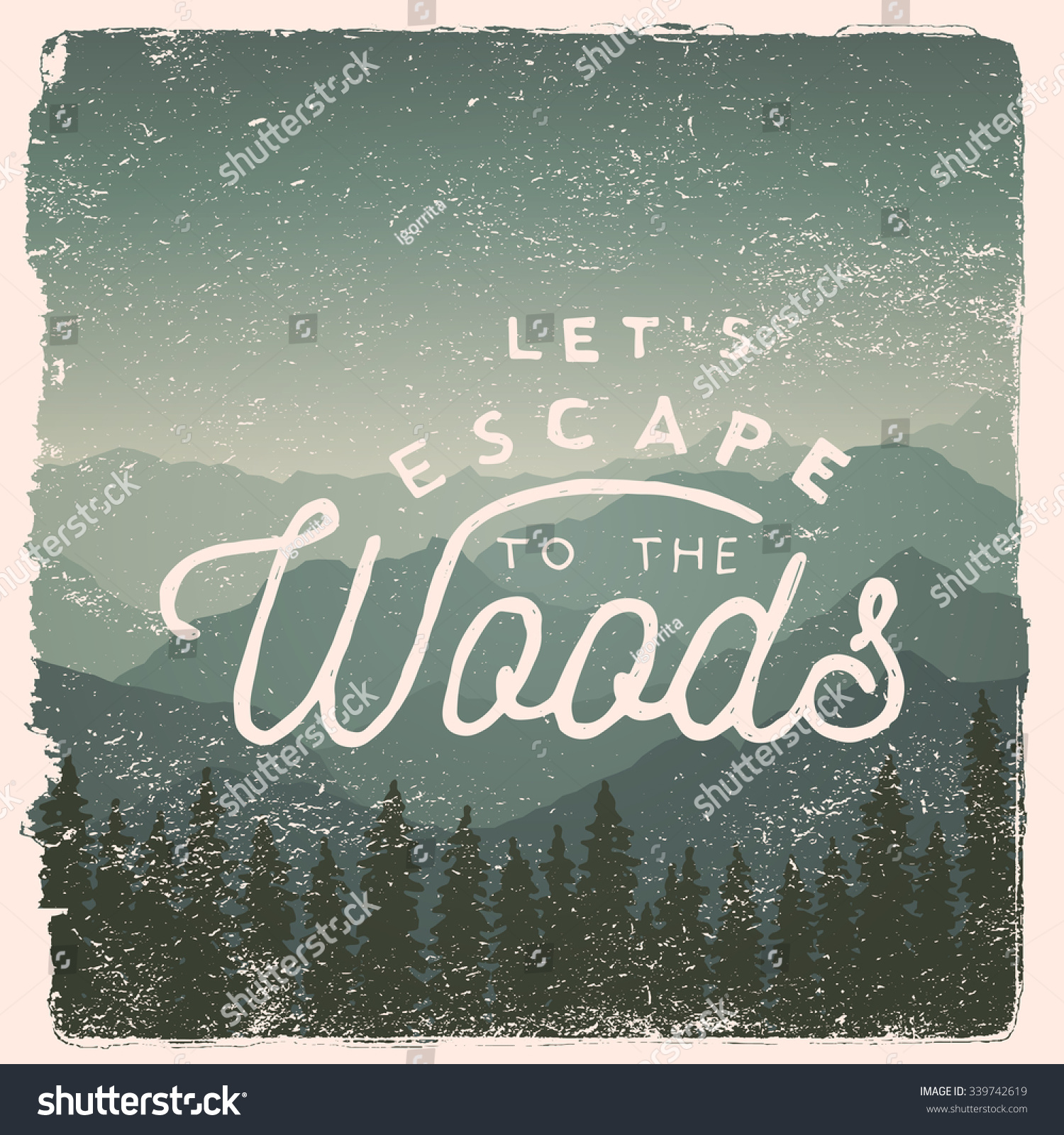 Woods Quotes: Hand Drawn Wilderness, Exploration Quote. Lets Escape To