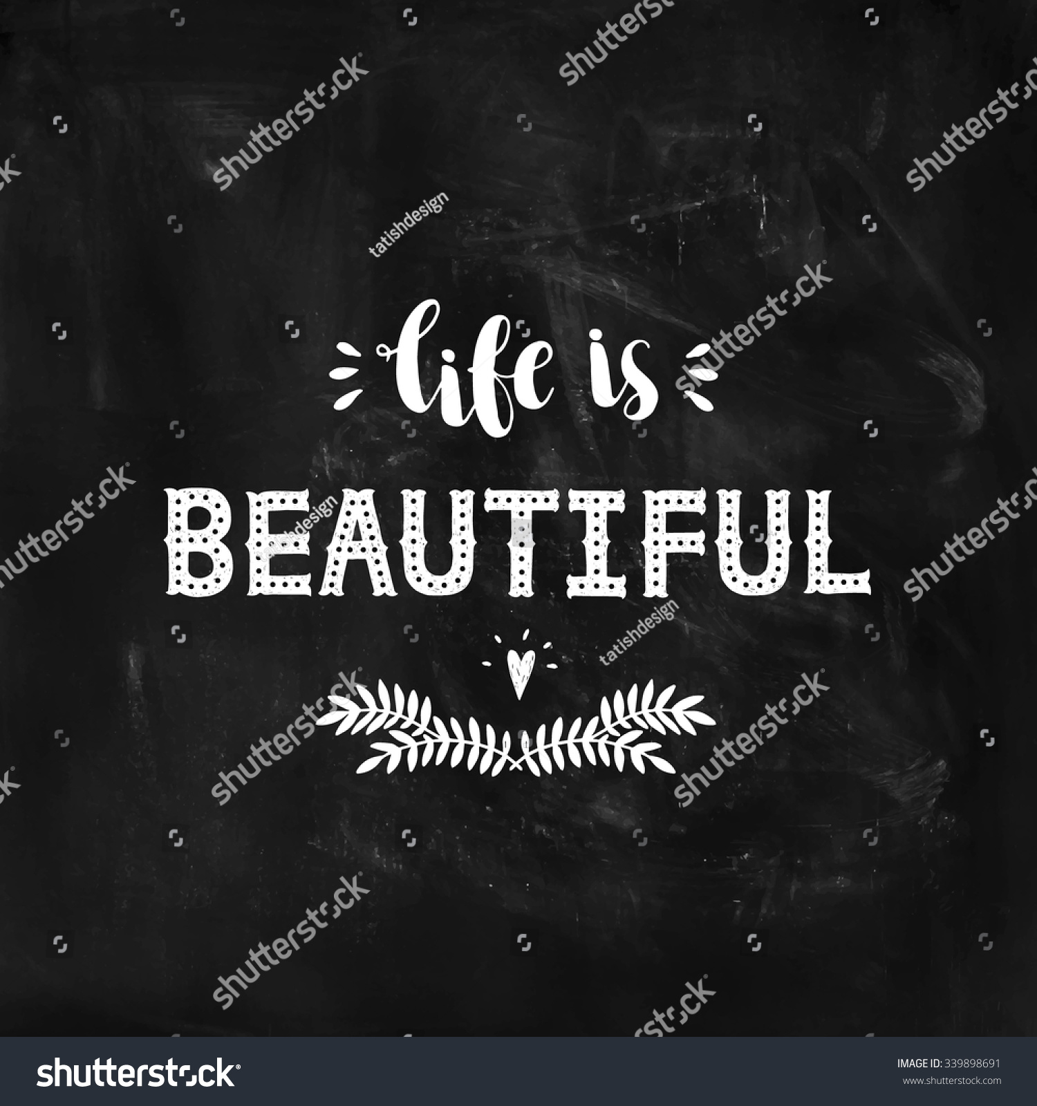 Motivational Inspirational Quotes: Life Is Beautiful, Inspirational Poster With Hand Drawn
