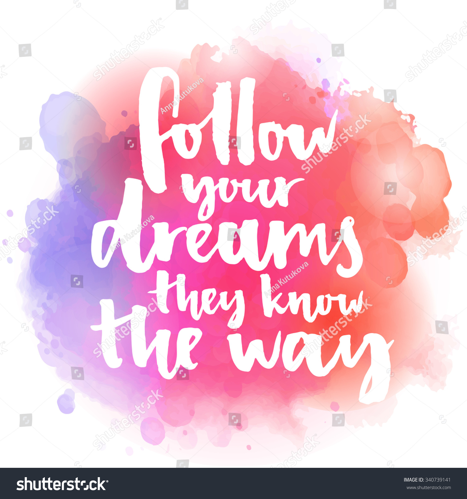 Follow your dreams they know way stock vector