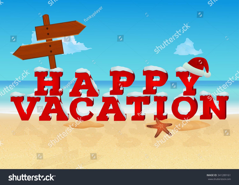 happy vacation inscription 3d style santa stock vector