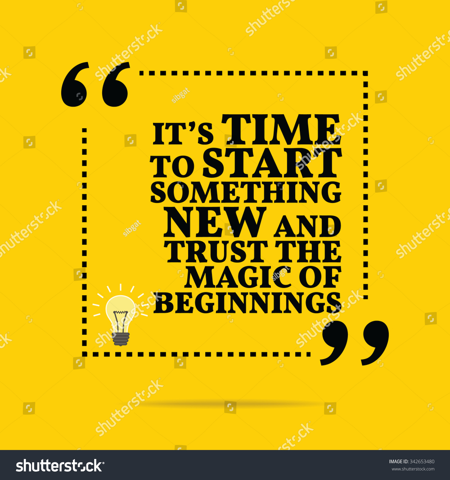 Inspirational Motivational Quote Time Start Something Stock Vector