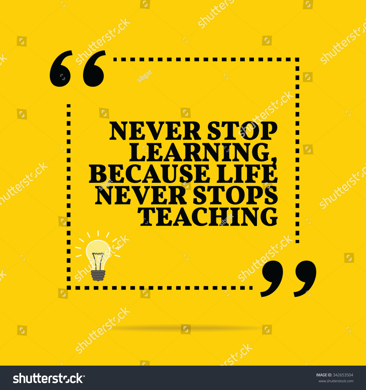 inspirational motivational quote never stop learning stock