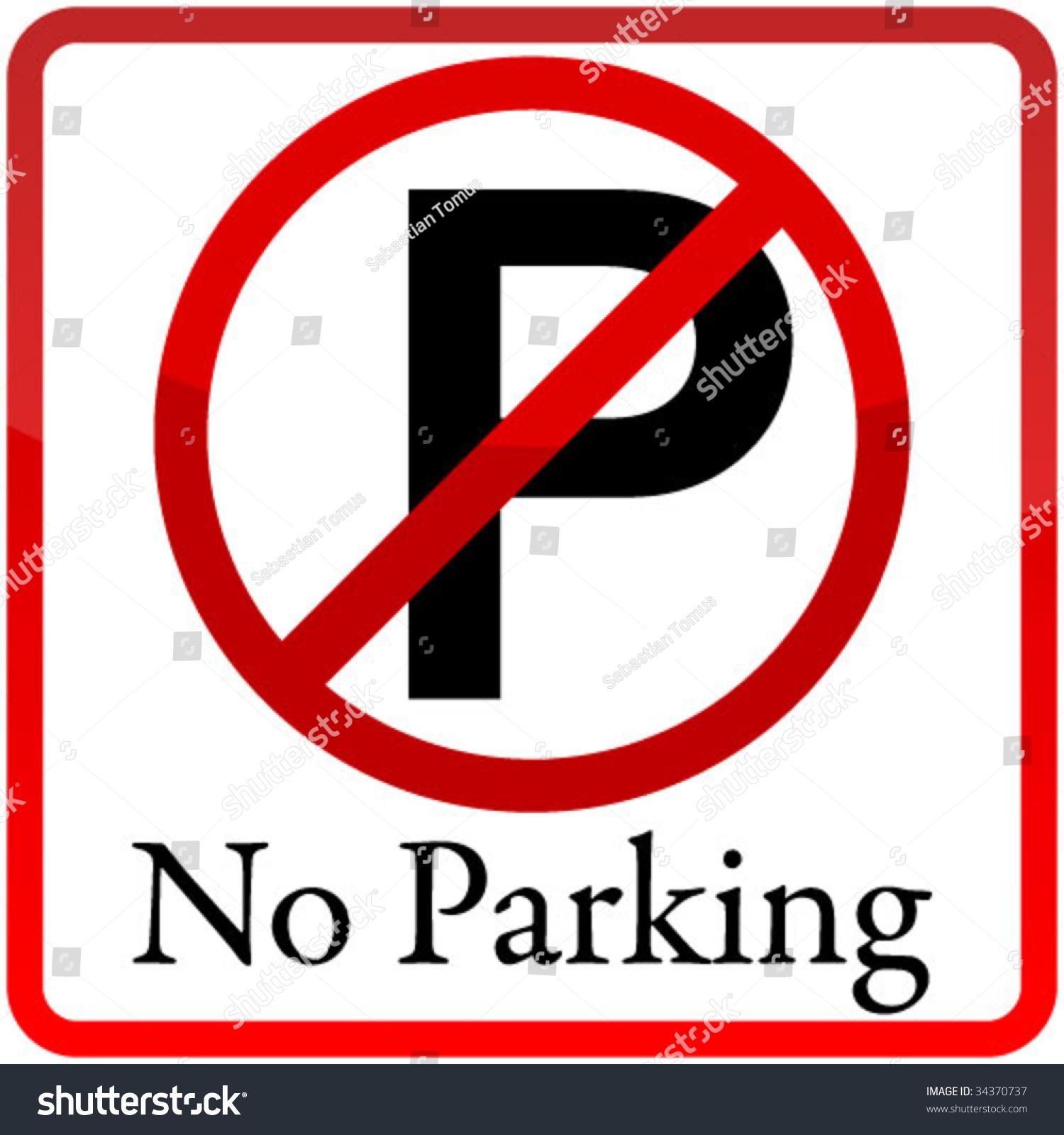 No Parking Sign Stock Vector 34370737 - Shutterstock