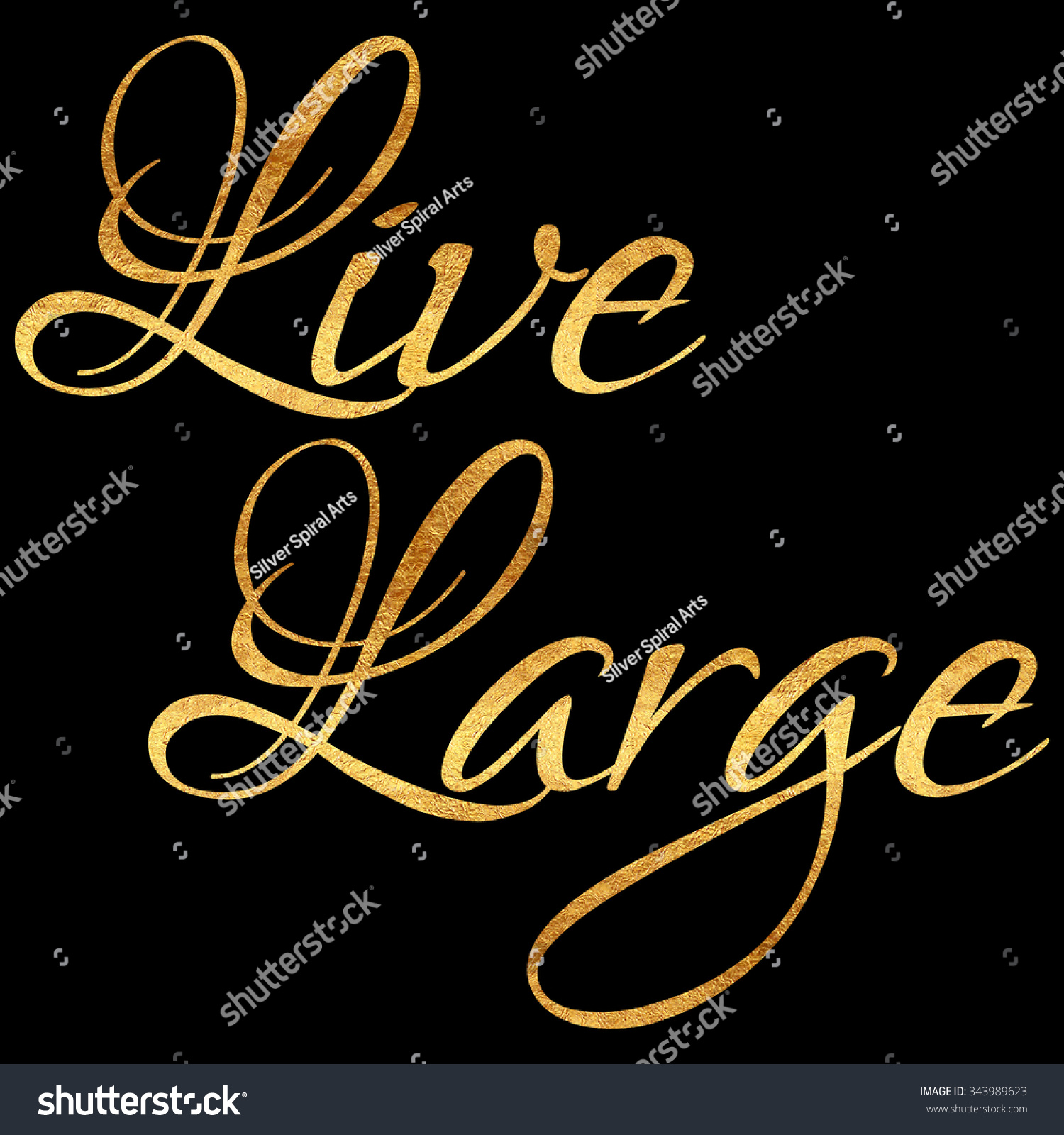 Live Gold Quotes Live Large Quote Gold Faux Foil Stock Illustration 343989623