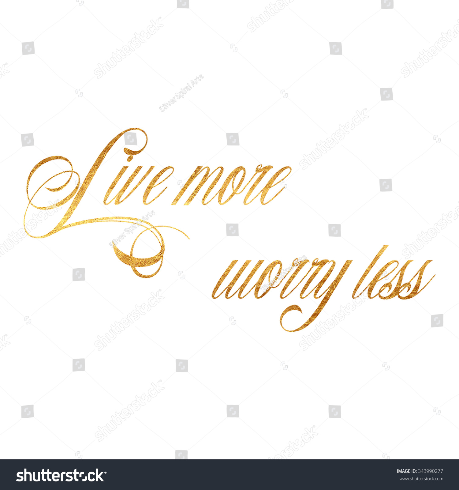 Live Gold Quotes New Live More Worry Less Quote Gold Stock Illustration 343990277
