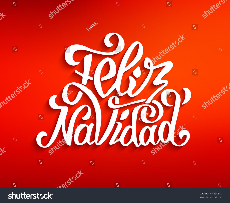 Feliz Navidad Hand Lettering Decoration Text Stock Vector 344690840