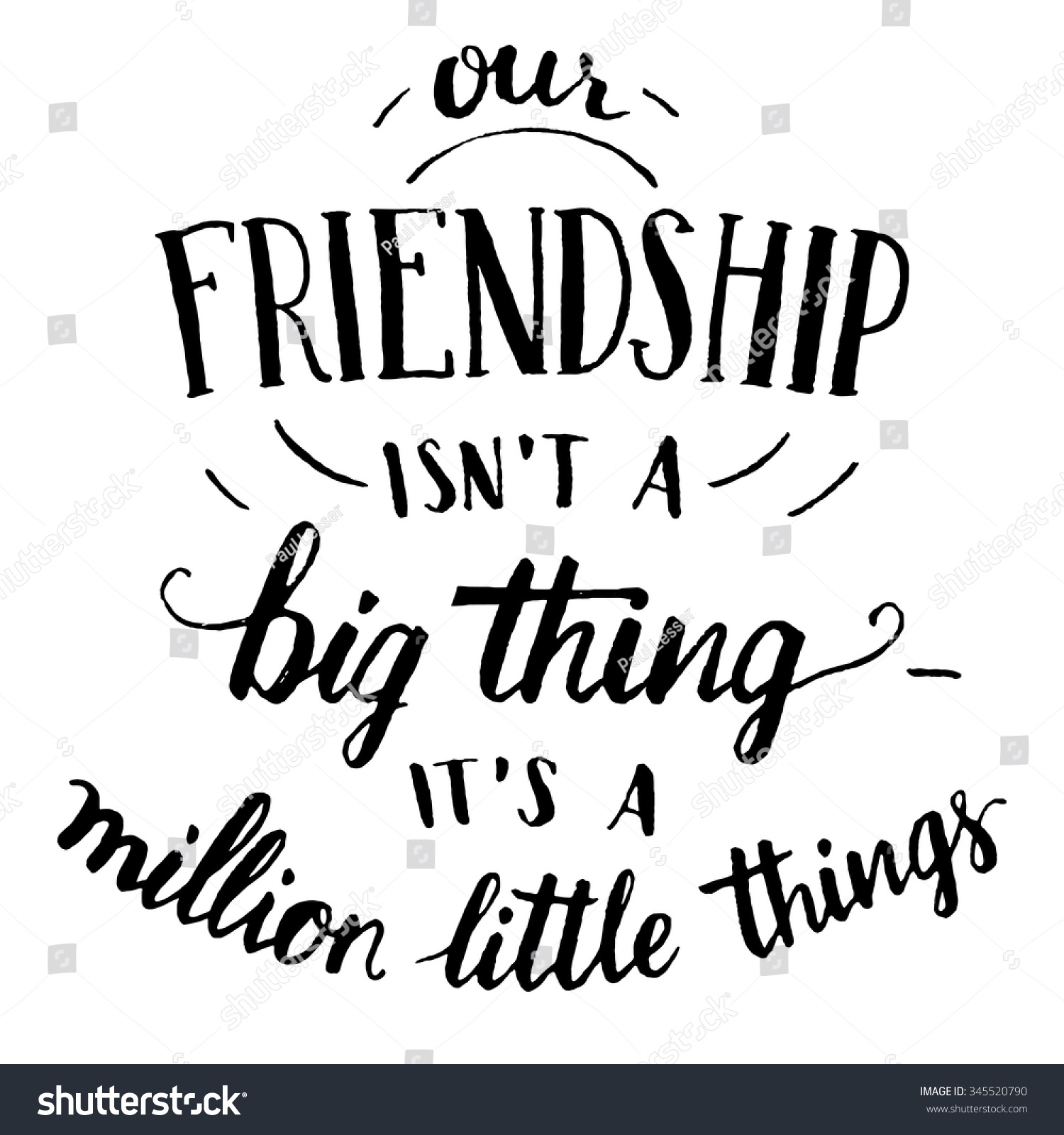 Our friendship isnt big thing million stock vector Images of calligraphy