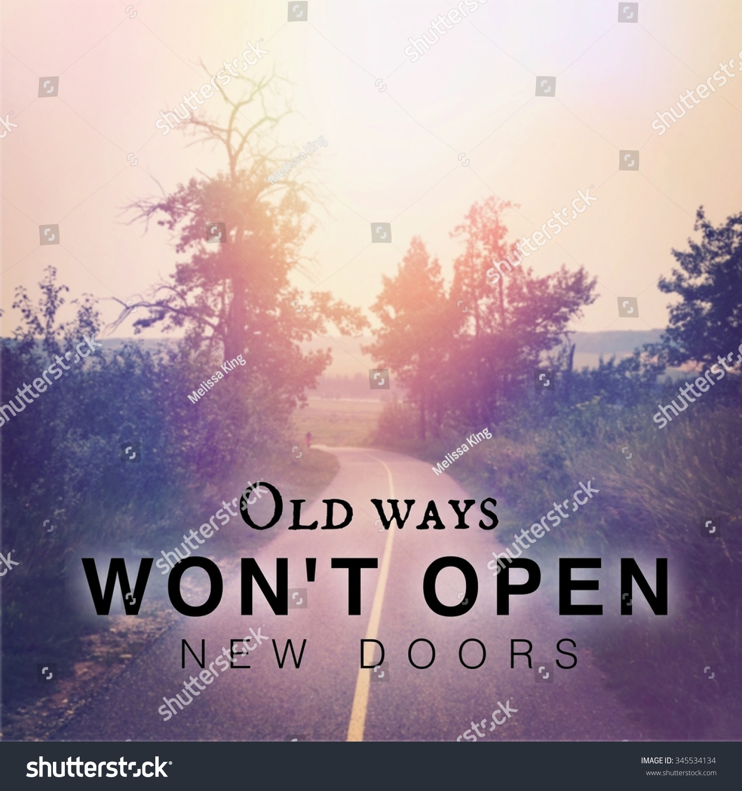 At T Stock Price Quote: Inspirational Typographic Quote Old Ways Wont Stock Photo