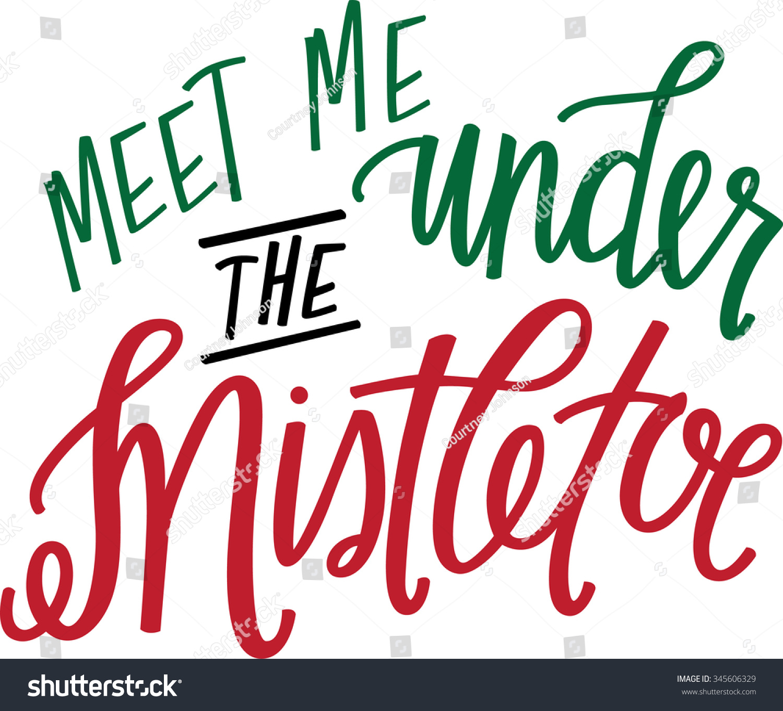 meet me under the miseltoe