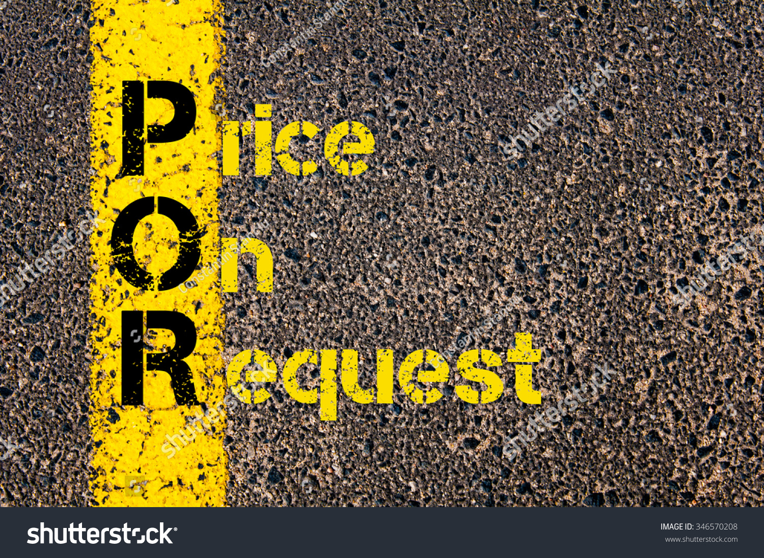 Concept image of Accounting Business Acronym POR Price On Request written over road marking yellow paint line. #346570208