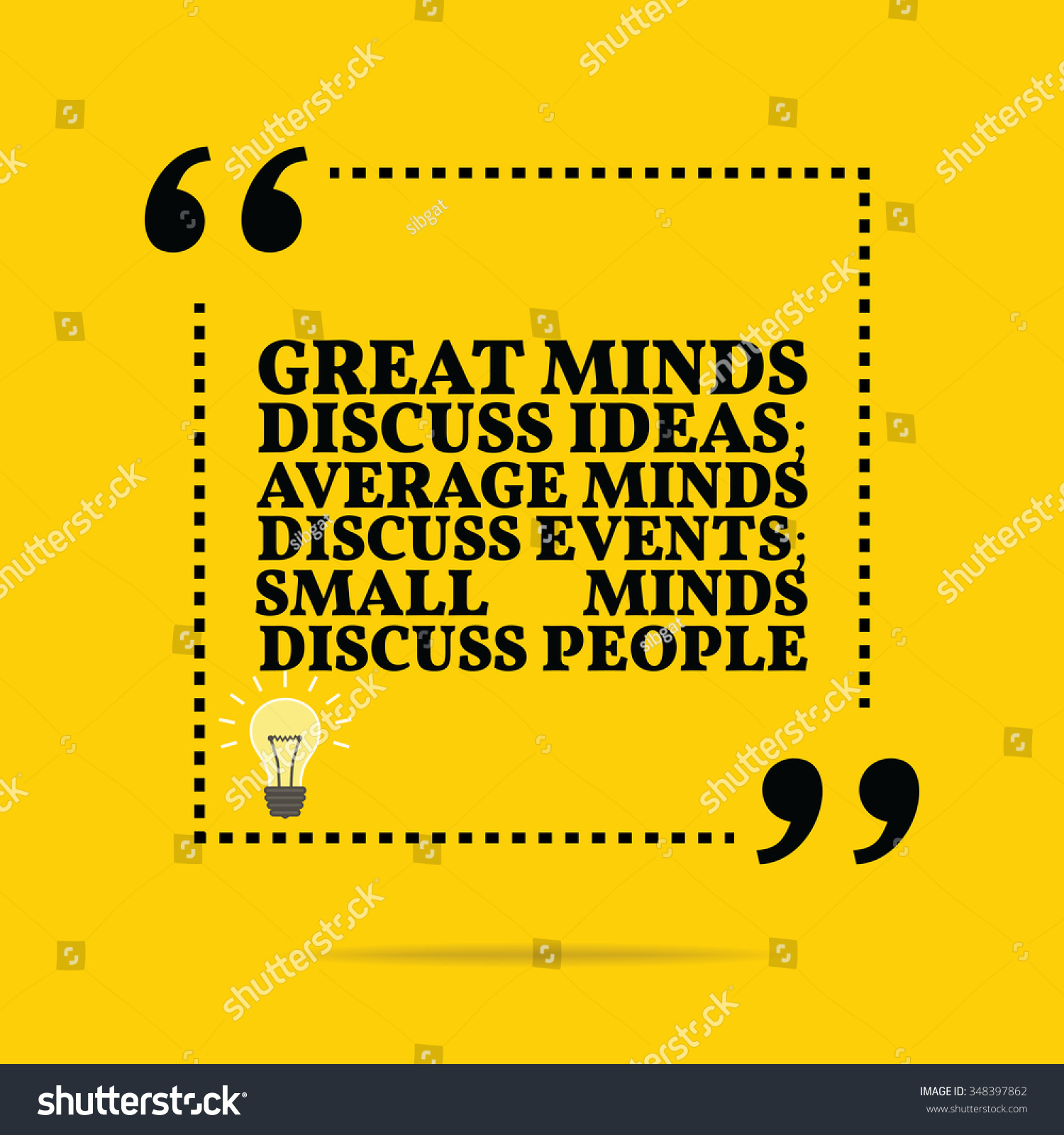 Small Minds Discuss People Quote: Inspirational Motivational Quote. Great Minds Discuss
