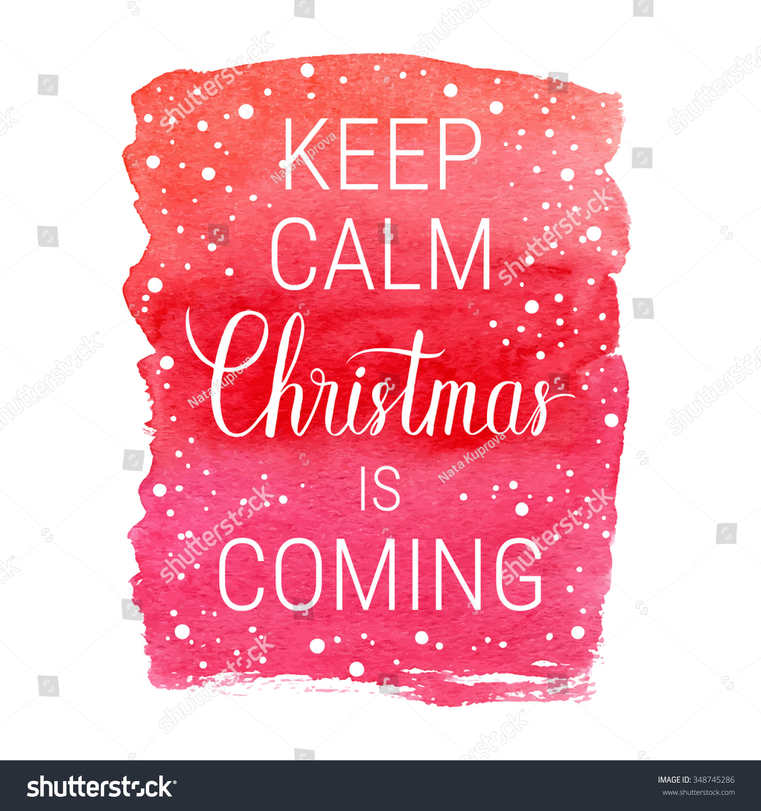 Keep Calm Christmas Coming Poster Vector Stock Vector (Royalty Free ...