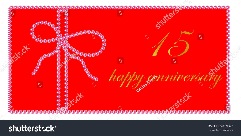 Happy Wedding Anniversary Card 15 Years Stock Vector 348821327 ...