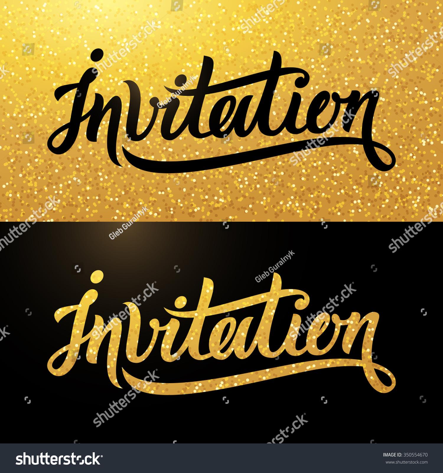 Calligraphy postcard handwritten word invitation on stock vector calligraphy postcard with handwritten word invitation on sparkling gold background stopboris Images