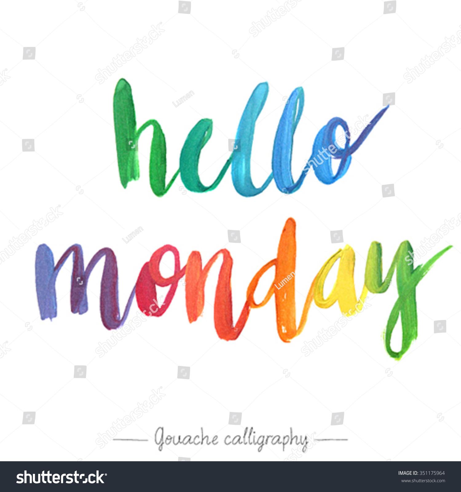 Hello Monday Calligraphic Poster Vector Illustration Stock Vector ...
