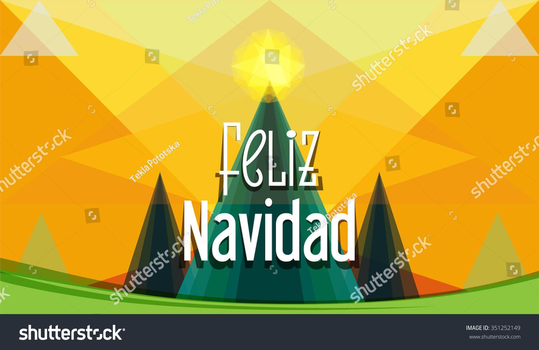 Christmas Greeting Spanish Feliz Navidad Merry Stock Vector