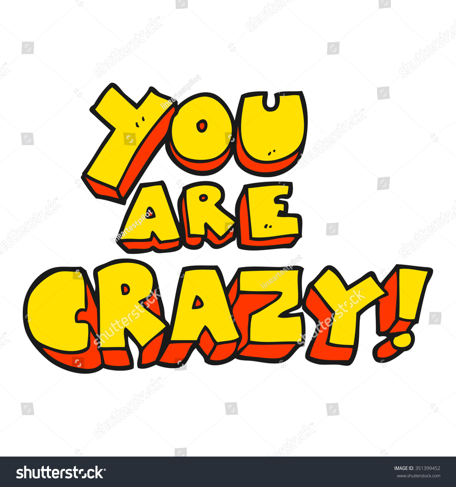 You crazy freehand drawn cartoon symbol stock vector 351399452 you are crazy freehand drawn cartoon symbol biocorpaavc